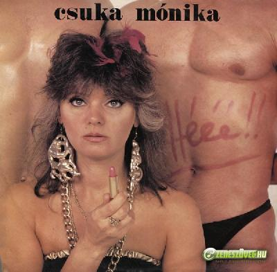 Csuka Mónika Hé!