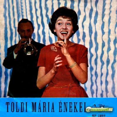Toldy Mária Toldy Mária énekel