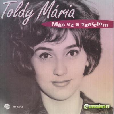 Toldy Mária Más ez a szerelem