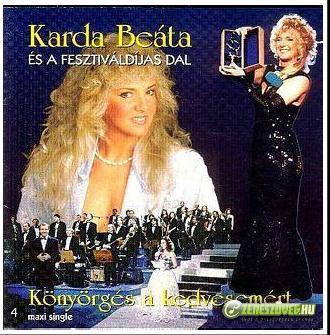 Karda Beáta Könyörgés a kedvesemért (maxi single)