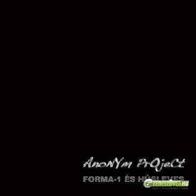 Anonym Project Forma 1 és húsleves