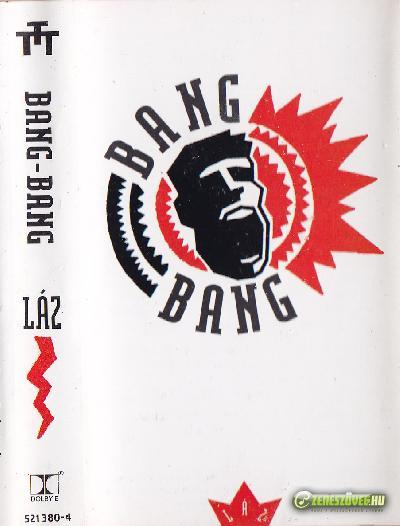 Bang Bang Láz