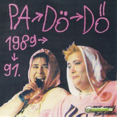 Pa-dö-dö 1989-91.