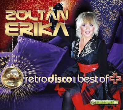 Zoltán Erika Retrodisco Best Of +