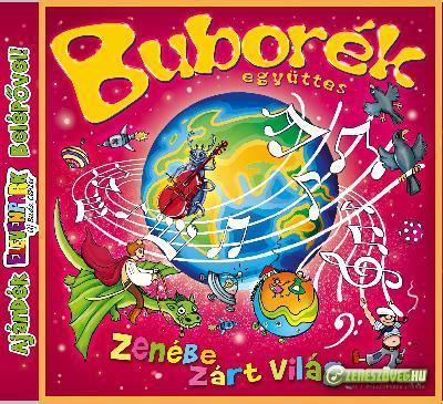 Buborék együttes Zenébe zárt világ