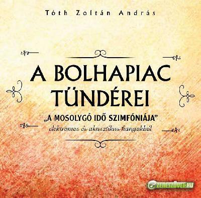 Tóth Zoltán András A bolhapiac tündérei