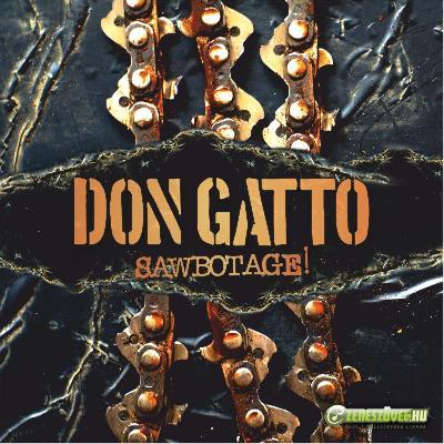 Don Gatto Sawbotage!