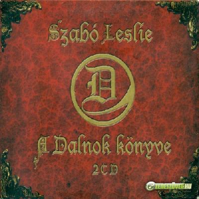 Szabó Leslie  A Dalnok Könyve