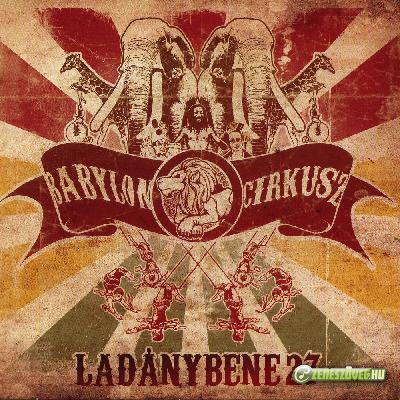 Ladánybene 27 Babylon cirkusz