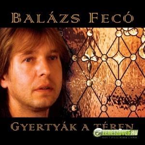 Balázs Fecó Gyertyák a téren