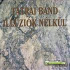 Tátrai Band Illúziók nélkül