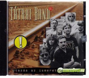 Tátrai Band Utazás az ismeretlenbe II.