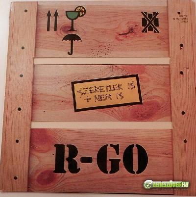 R-GO Szeretlek is + nem is
