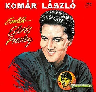 Komár László Emlék - Elvis Presley I.
