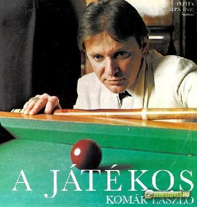 Komár László A Játékos