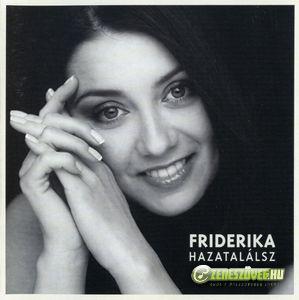 Friderika Hazatalálsz