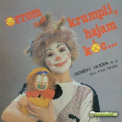 Eszményi Viktória Orrom krumpli, hajam kóc