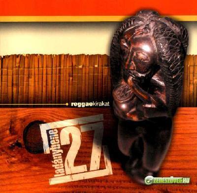Ladánybene 27 Reggaekirakat