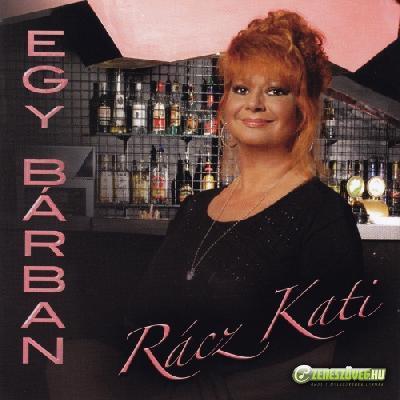Rácz Kati Egy bárban