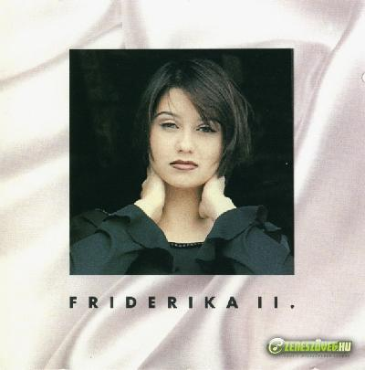 Friderika Friderika II.