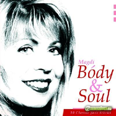 Bódy Magdi Body and soul