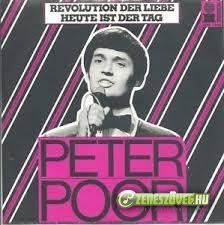 Poór Péter Revolution Der Liebe  -  Heute Ist Der Tag