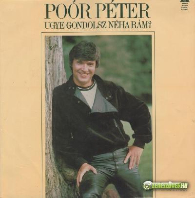 Poór Péter Ugye gondolsz néha rám?
