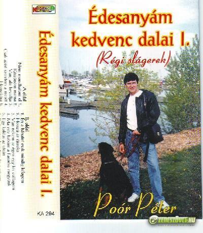 Poór Péter Édesanyám kedvenc dalai 1.