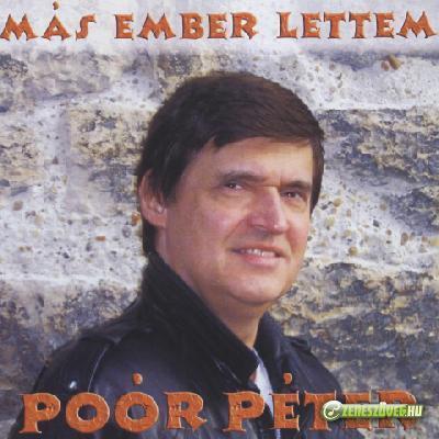 Poór Péter Más ember lettem