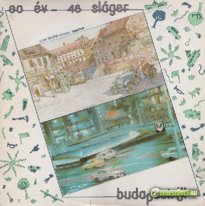 Postássy Juli 80 Év - 46 Sláger Budapestről