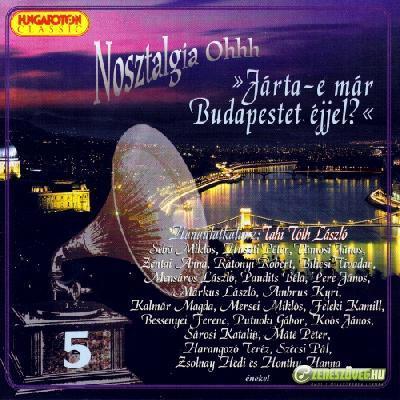 Paudits Béla Nosztalgia Ohhh: Járta-e már Budapestet éjjel?