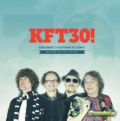 KFT KFT 30!