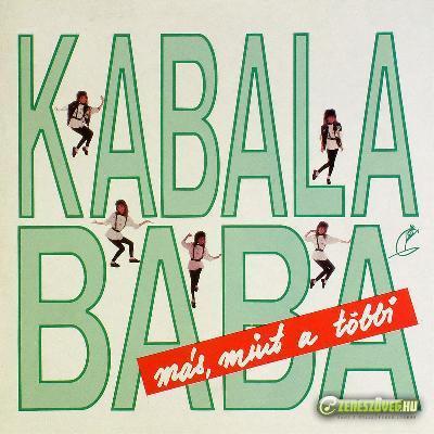 Kabalababa Más, mint a többi