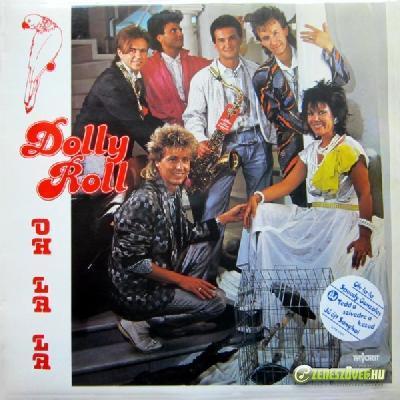 Dolly Roll Oh La La