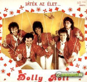 Dolly Roll Játék az élet