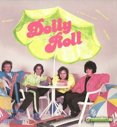 Dolly Roll Ébreszd fel a szívemet!