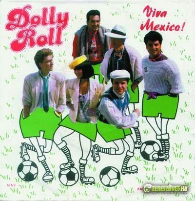Dolly Roll Viva Mexico