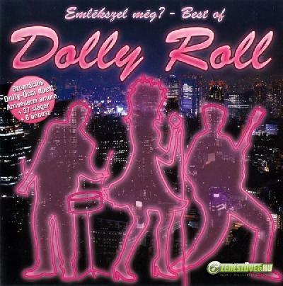 Dolly Roll Emlékszel még? - Best of Dolly Roll CD1