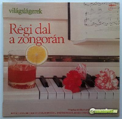 Sasvári Annamária Régi Dal A Zongorán (Világslágerek)