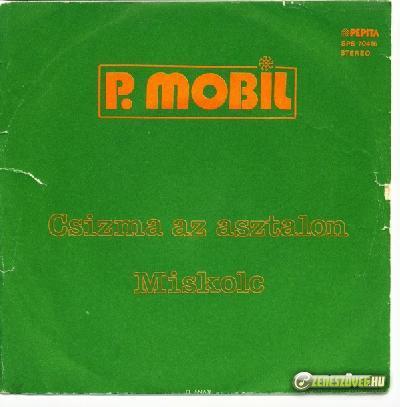 P. Mobil Miskolc / Csizma az asztalon