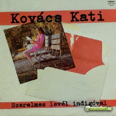 Kovács Kati Szerelmes levél indigóval