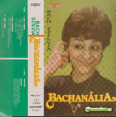 Bach Szilvia Bachanália