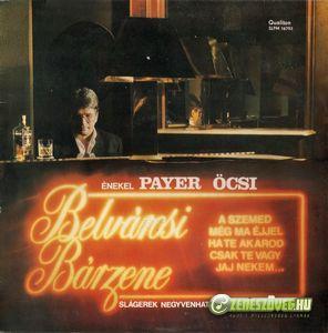 Payer András Belvárosi Bárzene
