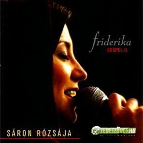 Friderika Sáron rózsája