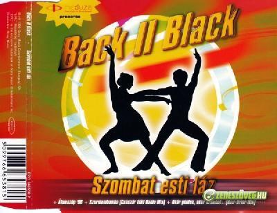 Back II Black Szombat esti láz (maxi)