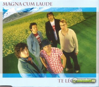 Magna Cum Laude Te légy most (Single)