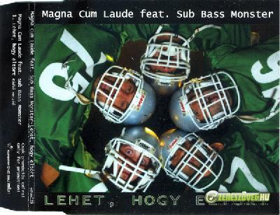 Magna Cum Laude Lehet hogy eltört (Single)