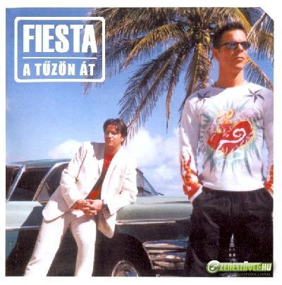 Fiesta A tűzön át