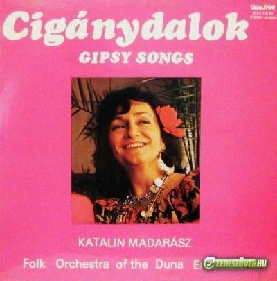 Madarász Katalin Cigánydalok – Gipsy Songs