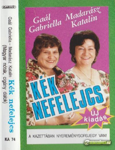 Gaál Gabriella és Madarász Katalin Kék nefelejcs